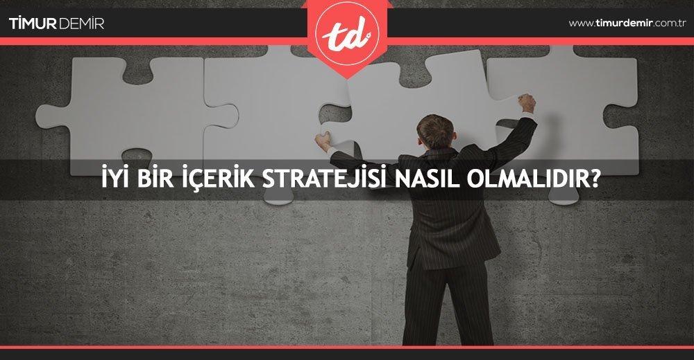icerik-stratejisi-nasil-olmali