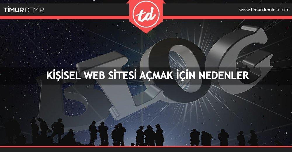 kisisel web sitesi acmak ve nedenleri