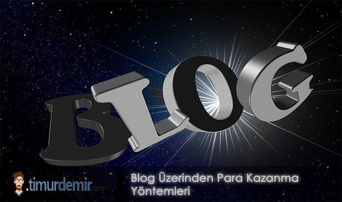 blog üzerinden para kazanma