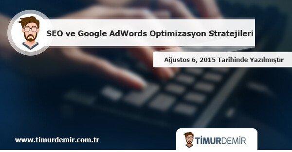 google adwords optimizasyon stratejileri