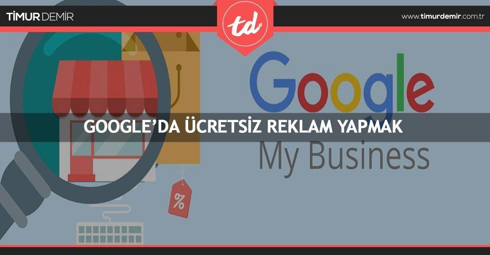 google my business ucretsiz reklam