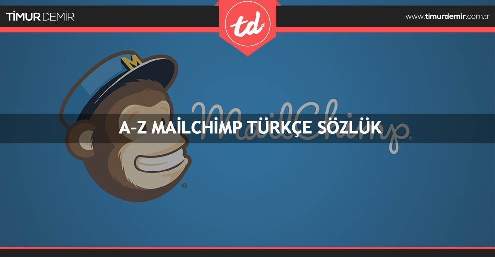 mailchimp-turkce-sozluk